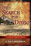 The Search for Diego (A Land in Turmoil Book 2)