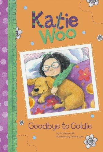 Goodbye to Goldie (Katie Woo)