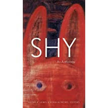 Shy: An Anthology (Robert Kroetsch Series)