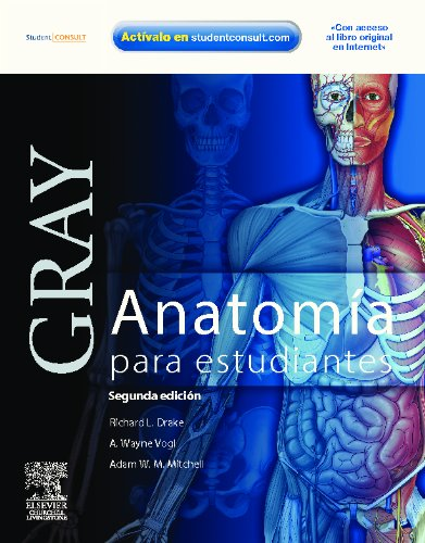 Descargar Libro Gray. Anatomía Para Estudiantes + Student Consult R.l. Drake