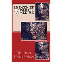 Le Dernier Baiser de la Méduse (French Edition)