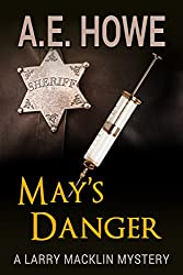 May's Danger (Larry Macklin Mysteries Book 7)
