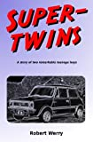 Super-twins, Robert Werry, 1419689770