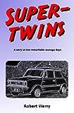 Super-twins, Robert Werry, 1419689770