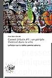 Carnet Urbain #1, Grondin Anne-Marie, 3838177789