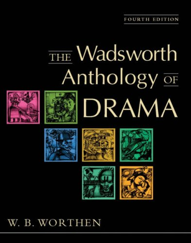 Read the wadsworth anthology of drama, brief edition pdf online.