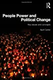 People Power and Political Change, Carter, April, 0415580498