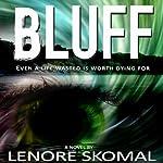 Bluff | Lenore Skomal