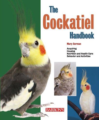 The Cockatiel Handbook (Barron's Pet Handbooks) ()