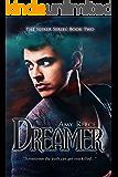 Dreamer (The Seeker Series Book 2)