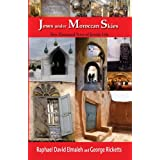 Jews Under Moroccan Skies: Two Thousand Years of Jewish Life