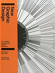New Graphic Design: The 100 Best Contemporary Graphic Designers