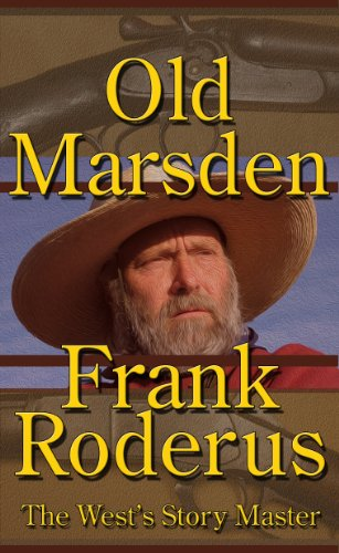 Book: Old Marsden - A Frank Roderus Western by Frank Roderus