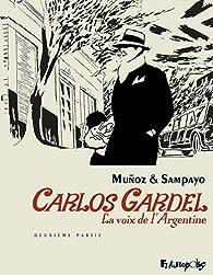 Book's Cover ofCarlos Gardel la voix de l'Argentine tome 2
