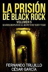 La prisión de Black Rock. Volumen 5 (Spanish Edition)