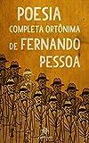 Poesia Completa Ortônima de Fernando Pessoa (Portuguese Edition)