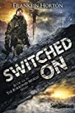 switched on book six in the borrowed world series volume 6