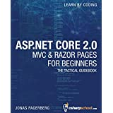 ASP.NET Core 2.0 MVC And Razor Pages For Beginners: How to Build a Website