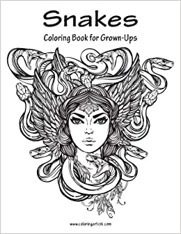 amazoncom snakes coloring book for grown ups 1 volume 1 9781523495832 nick snels books