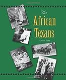 The African Texans, Alwyn Barr, 1585443506