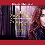 Otherworld Chills | Kelley Armstrong