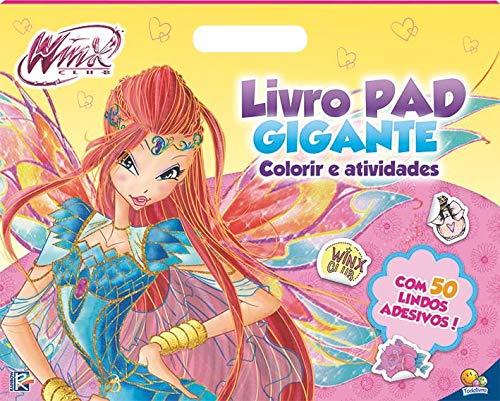 Livro Pad Gigante Colorir E Atividades Winx Club Nickelodeon