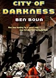 City of Darkness, Ben Bova, 0765343614