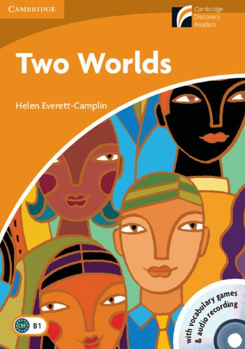 Two Worlds Level 4 Intermediate Book with CD-ROM and Audio CD Pack (Cambridge Discovery Readers: Level 4)