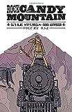 Rock Candy Mountain Volume 1