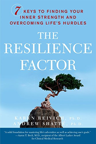 The Resilience Factor: 7 Keys to  Finding Your Inner Strength and Overcoming Life's - Walker Usa Karen