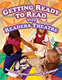 Getting Ready to Read with Readers Theatre, Suzanne I. Barchers and Charla R. Pfeffinger, 1591585015