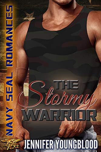 The Stormy Warrior: Navy SEAL Romance (O'Brien Family Romance)