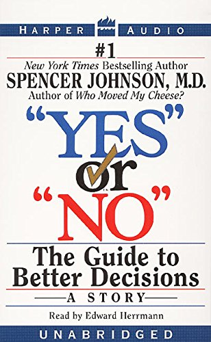 yes or no the guide to better decisions free download