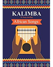 Kalimba. 31 Easy-to-Play African Songs: SongBook for Beginners