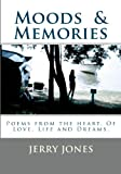 Moods and Memories, Jerry Jones, 1442117613