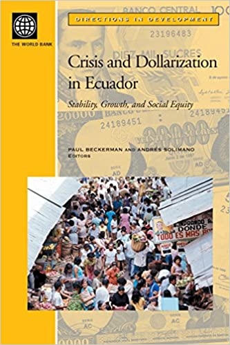 Descargar Novelas Bittorrent Crisis And Dollarization In Ecuador: Stability, Growth, And Social Equity Ebooks Epub