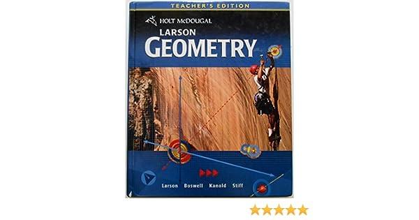 amazon com holt mcdougal larson geometry teacher s edition rh amazon com Larson Geometry Answers Holt McDougal Geometry Textbook