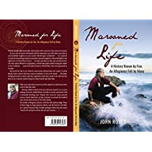 Marooned for Life: A History Known by Few, An Allegiance Felt by Many