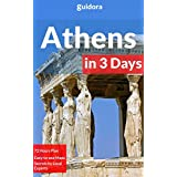 Athens in 3 Days - A 72 Hours Perfect Plan with the Best Things to Do in Athens (Travel Guide 2016): 3 Days Itinerary,Where to Stay,What to See,Food Guide,How to Get to the Greek Islands,10 Day Trips