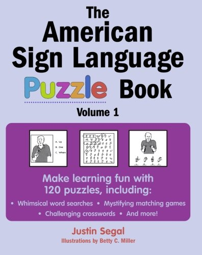 The American Sign Language Puzzle Book by Harris Communications