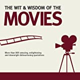The Wit and Wisdom of the Movies, Nick Holt, 1853758469