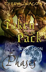 Taken By the Pack (Phases Book 1)