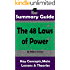 SUMMARY: The 48 Laws of Power: by Robert Greene | The MW Summary Guide (Self Help, Personal Development, Summaries)