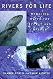 img - for Rivers for Life: Managing Water For People And Nature by Sandra Postel (2003-10-01) book / textbook / text book