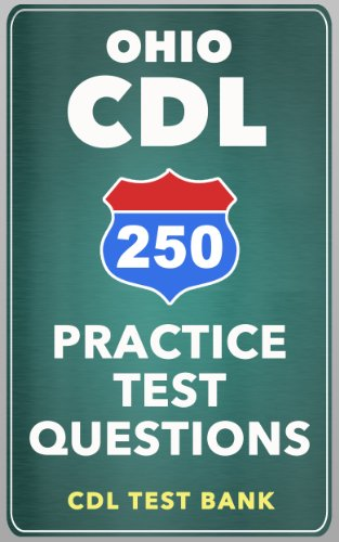 250 Ohio CDL Practice Test Questions