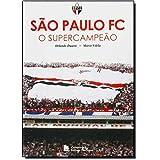 São Paulo FC - O supercampeão