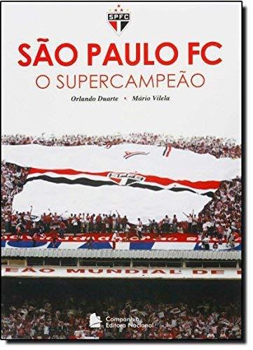 Sao Paulo FC. O Super Campeao Em Portuguese do Brasil: Amazon ...