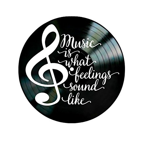 Music is What Feelings Sound Like Quote on a Vinyl Record Album Wall Art by VinylRevamped