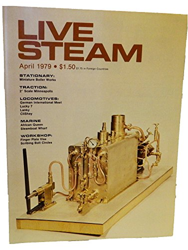 - Live Steam: Locomotives, Marine, Traction, Stationary, Workshop  Vol. 13, No. 4,