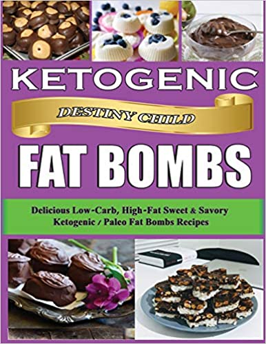 Ketogenic Fat Bombs: Delicious Low-Carb, High-Fat Sweet & Savory Ketogenic / Paleo Fat Bombs Recipes (Keto Cookbook)